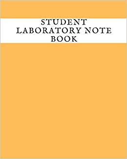 Student Laboratory Notebook Lab Journal Notebook For