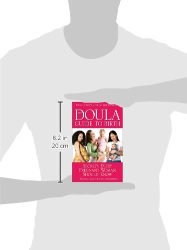 The Doula Guide to Birth: Secrets Every Pregnant Woman Should Know ...