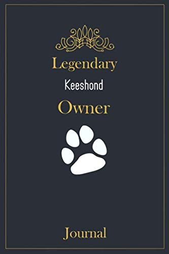 (Legendary Keeshond Owner Journal: A classy black, gold and white Keeshond Lined Journal for Dog owner notes.)