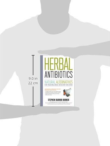 Herbal Antibiotics, 2nd Edition: Natural Alternatives for Treating Drug-resistant Bacteria free down