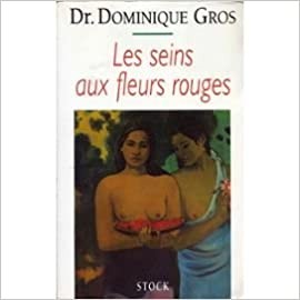 Livres gratuits en ligne Les seins aux fleurs rouges pdf, epub ebook