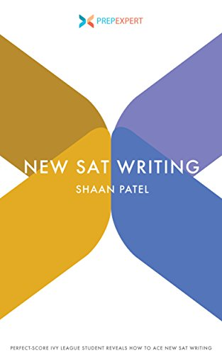 Prep Expert New SAT Writing: Perfect-Score Ivy League Student Reveals How To Ace New SAT Writing (2016 Redesigned New SAT Prep Book 3) cover