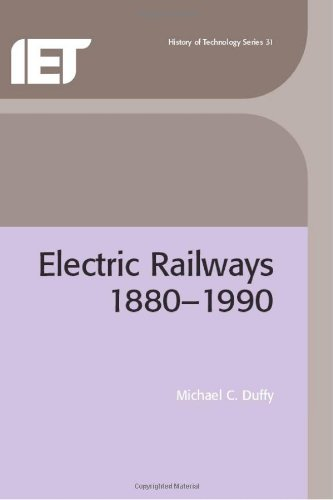 Electric Railways: 1880-1990 (History and Management of Technology)