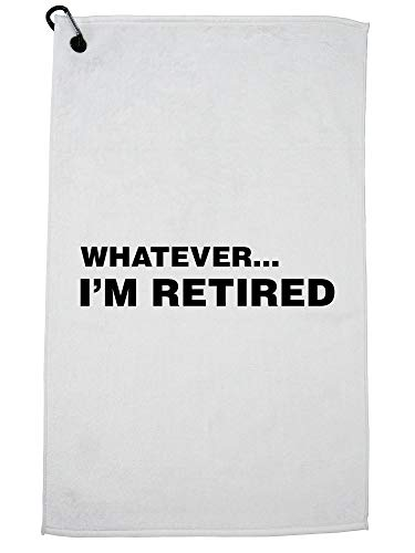 Hollywood Thread Whatever.I'm Retired - Funny Retirement - Apathetic Golf Towel with Carabiner Clip (Best Golf Gift Ever)