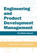 Engineering & Product Development Management (05) by Armstrong, Stephen [Paperback (2005)]