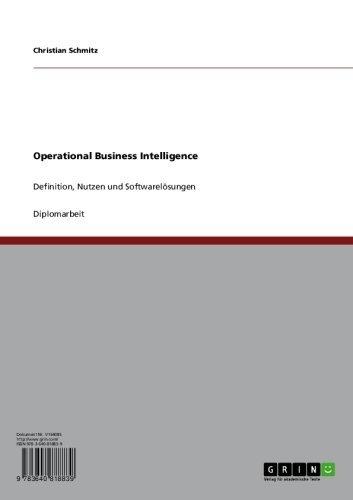Operational Business Intelligence: Definition, Nutzen und Softwarelösungen (German Edition) Pdf