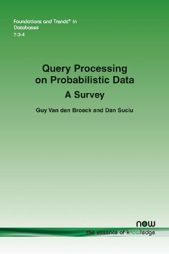 Query Processing on Probabilistic Data: A Survey (Foundations and Trends® in Databases) pdf epub