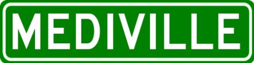 "MEDIVILLE Sign - Customized ""MEDI"" Last Name - 9""x36"" Quality Aluminum Sign"