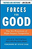 img - for Forces for Good(J-B US non-Franchise Leadership) 1st (first) edition book / textbook / text book