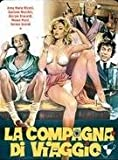 Traveling Companion (Uncut Italian Movie)