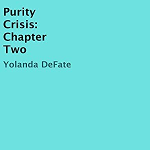 Purity Crisis, Chapter Two Audiobook