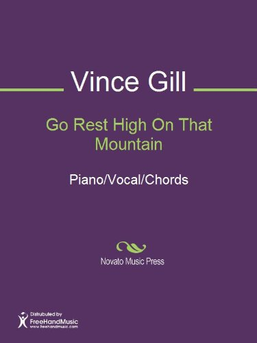Go Rest High On That Mountain Kindle Edition By Vince Gill Arts
