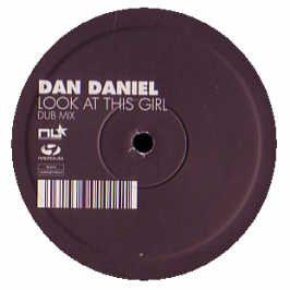 Dan Daniel/Look At This Girl