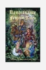 Renaissance Festival Tales Paperback