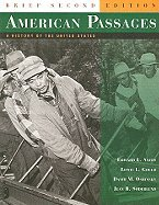 American Passages, Comp Volume , Brief Edition (2nd, 06) by Ayers, Edward L - Gould, Lewis L - Oshinsky, David M - Soder [Paperback (2006)] PDF