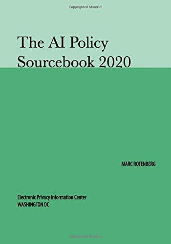 The AI Policy Sourcebook 2020