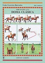 Iniciacion a La Doma Clasica/ Dressage Test Techniques (Spanish Edition) ()