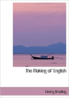 Book The Making of English