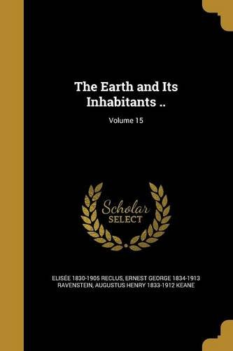 The Earth and Its Inhabitants ..; Volume 15 pdf epub