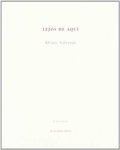 Descargar Libro Lejos De Aquí Alvaro Valverde
