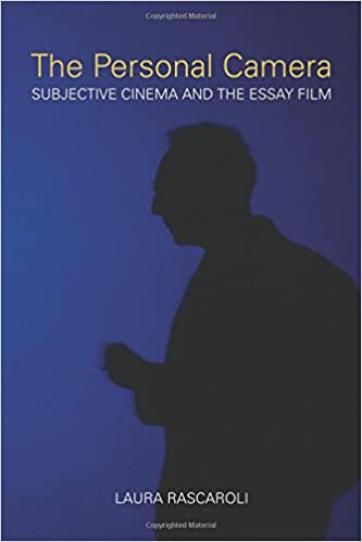 com the personal camera subjective cinema and the essay  com the personal camera subjective cinema and the essay film nonfictions 9781906660123 laura rascaroli books