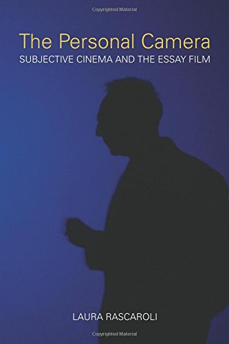 Download The Personal Camera: Subjective Cinema and the Essay Film (Nonfictions) pdf epub