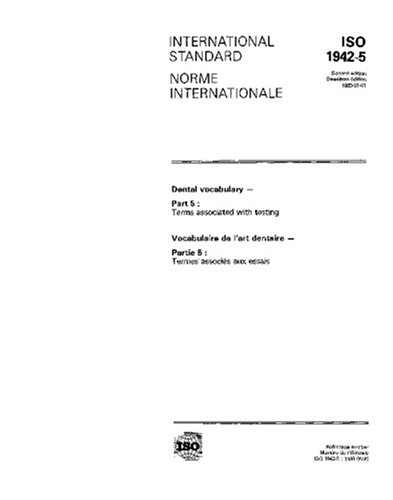 Download ISO 1942-5:1989, Dental vocabulary -- Part 5: Terms associated with testing PDF