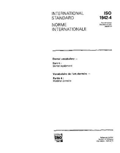 ISO 1942-4:1989, Dental vocabulary -- Part 4: Dental equipment