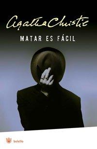 Matar es fácil (Spanish Edition)