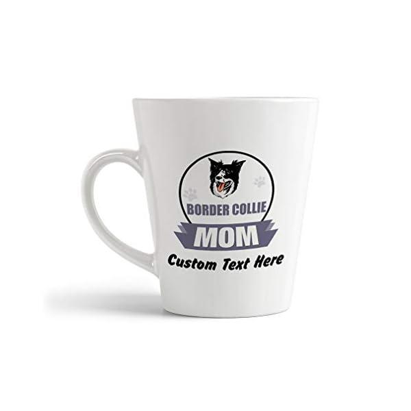 Ceramic Custom Latte Coffee Mug Cup Mom Border Collie Dog Tea Cup 12 Oz Personalized Text Here 1
