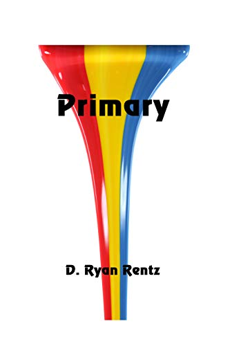 Primary by [Rentz, D. Ryan]