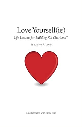Amazon Love Yourselfie Life Lessons For Building Kid