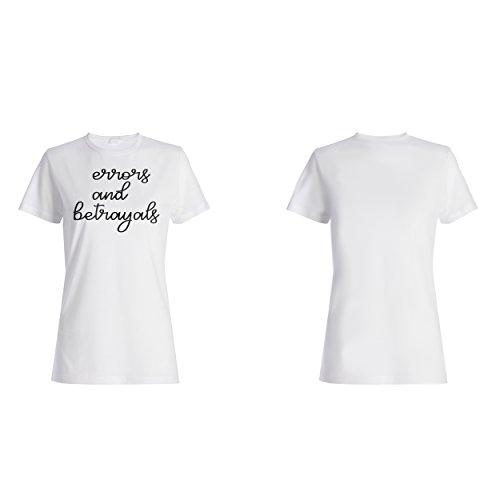 Fehler und Verrat lustige Neuheit Damen T-shirt d277f