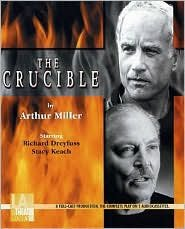 The Crucible (Library Edition Audio CDs) [Audiobook, Unabridged] Publisher: L.A. Theatre Works; Unabridged edition