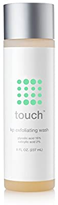 Touch Keratosis Pilaris Exfoliating Body Wash Cleanser with 15% Glycolic Acid, 2% Salicylic Acid, Hyaluronic Acid - Low pH - Smooths Rough & Bumpy Skin - Gets Rid Of Redness, 8 Ounce