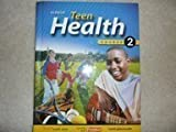 Teen Health - Course 2 by Bronson [Glencoe/Mcgraw-Hill,2006] [Hardcover]