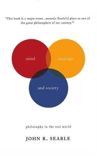 Mind, Language And Society: Philosophy In The Real World (Masterminds) by Basic Books