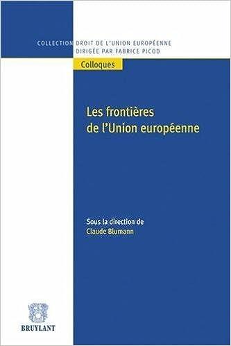 Lire Les frontières de l'Union européenne epub, pdf