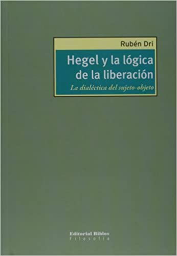 La dialectica del sujeto-objeto (Spanish Edition): Ruben Dri: 9789507866319: Amazon.com: Books