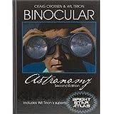 Binocular Astronomy, Craig Crossen and Wil Tirion, 0943396883