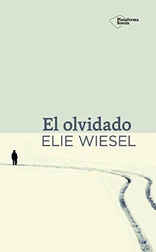 El olvidado (Spanish Edition)