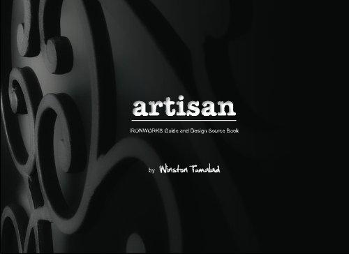 ARTISAN: Iron Works Guide and Design Source Book pdf epub