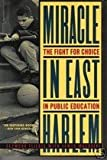 Miracle in East Harlem, Seymour Fliegel and James MacGuire, 0812963547