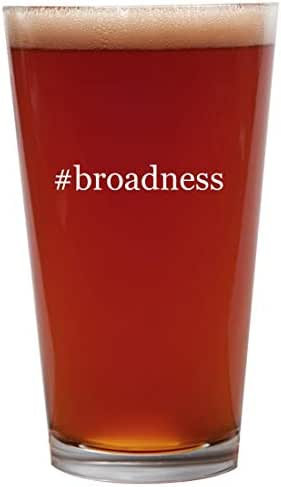 #broadness - 16oz Beer Pint Glass Cup