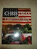 Christmas with Country Living 1998 (1998 Edition)