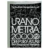 Uranometria 2000.0 Volume 2, The Southern Hemisphere to +6 by Wil Tirion (2001-09-02)
