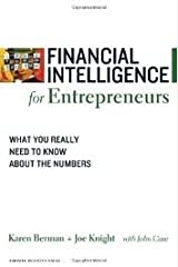 Financial Intelligence for Entrepreneurs(Financial Intelligence) 1st (first) edition Paperback