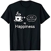 Funny Sarcastic Graphic T-shirt, Coffee Donuts Happines