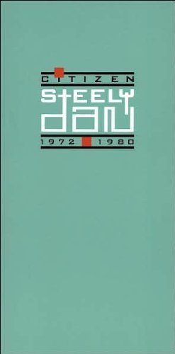 Citizen Steely Dan: 1972-1980