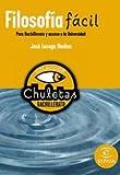 img - for Filosofia facil para Bachillerato y acceso a la Universidad book / textbook / text book